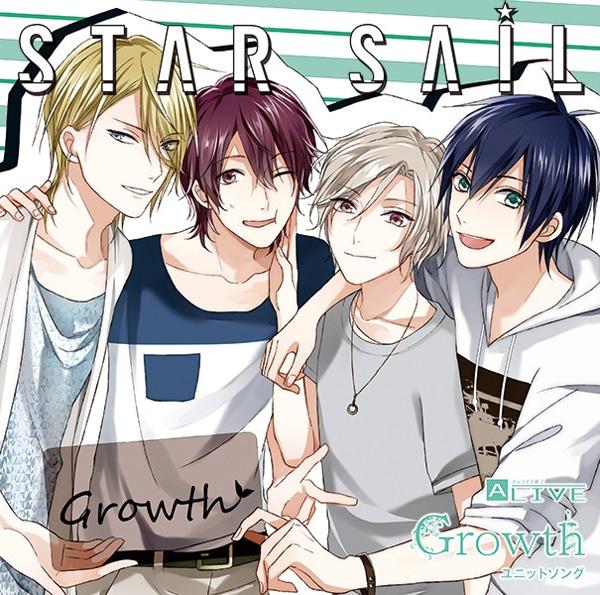 ALIVE Growth ユニットソングシリーズ 「STAR SAIL」