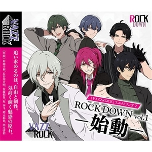 「VAZZROCK」ユニットソング�A「ROCK DOWN  vol.1 -始動-」