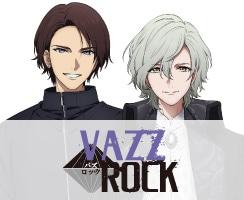 VAZZROCK、VAZZY(ヴァジー)、ROCK DOWN(ロックダウン)