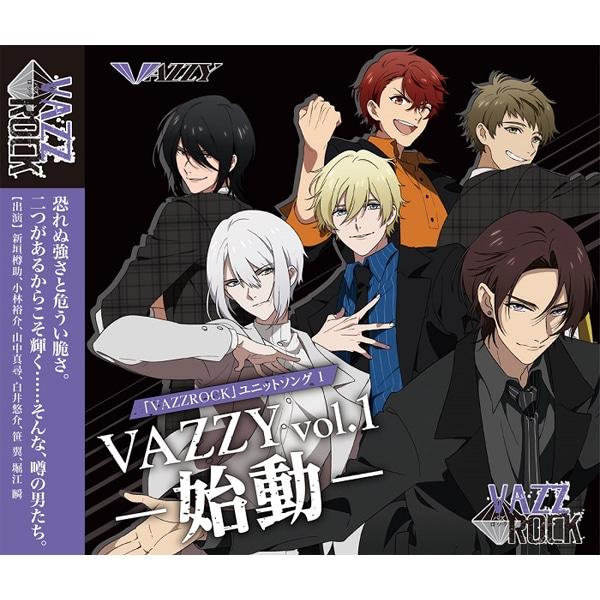 「VAZZROCK」ユニットソング�@「VAZZY  vol.1 -始動-」
