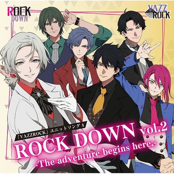 【CD】「VAZZROCK」ユニットソング�C「ROCK DOWN vol.2 -The adventure begins here.-」