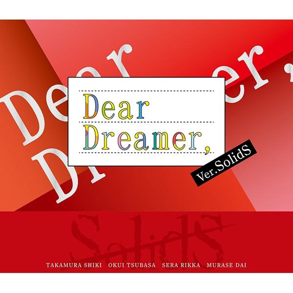 【CD】『Dear Dreamer,』 ver.SolidS