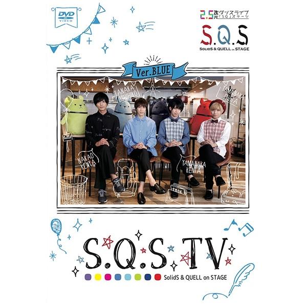 S.Q.S TV Ver.BLUE